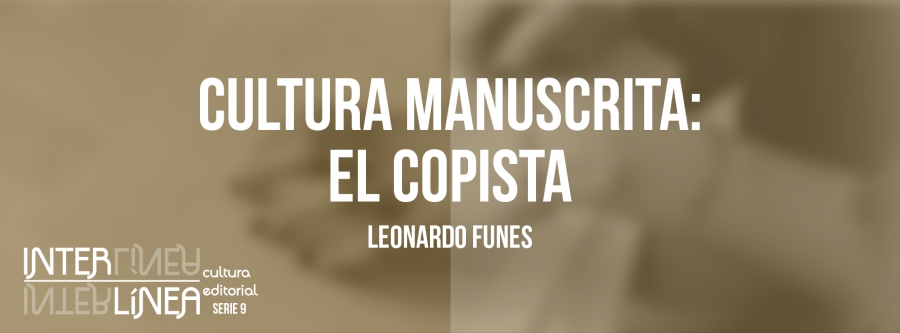 Cultura manuscrita: el copista